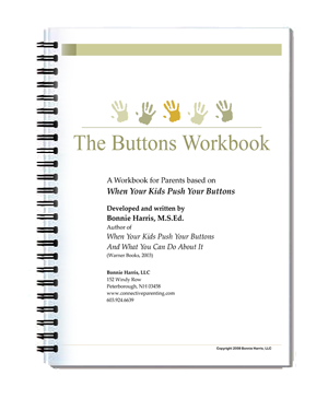 When Your Kids Push Your Buttons Workbook by Bonnie Harris